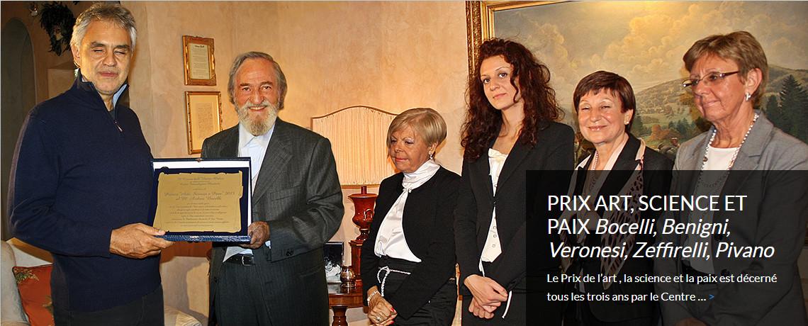 PRIX ART, SCIENCE ET PAIX <i>Bocelli, Benigni,<br>Veronesi, Zeffirelli, Pivano</i>